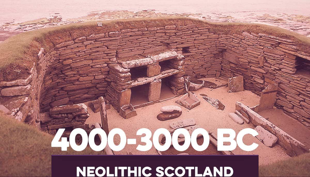 4000-3000BC Neolithic Scotland